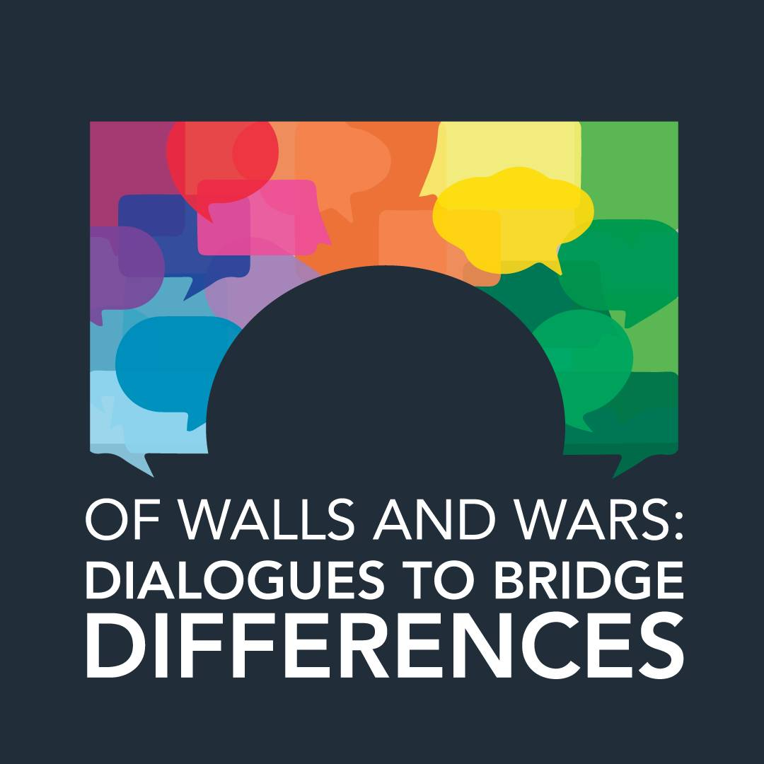Of walls and wars: Dialogues to Bridge Differences. Colorful Bridge